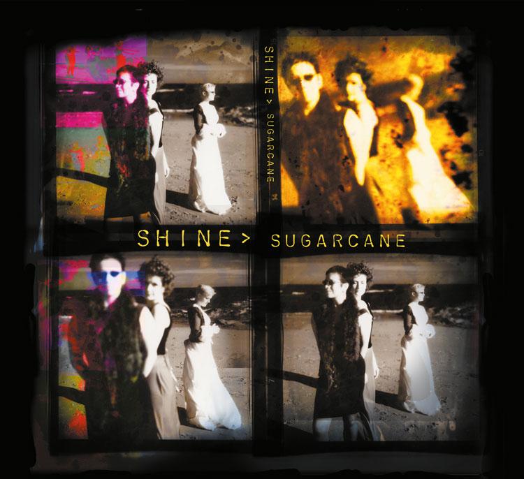 Shine : 'Sugarcane'
